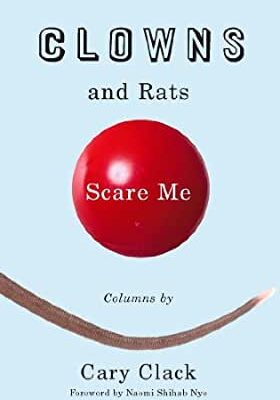 Clowns and Rats Scare Me
